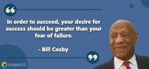 Entreprenueur Aspiring Quote- Bill Cosby