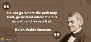Entreprenueur Aspiring Quote- Ralph Waldo Emerson
