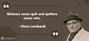 Entreprenueur Aspiring Quote- Vince Lombardi