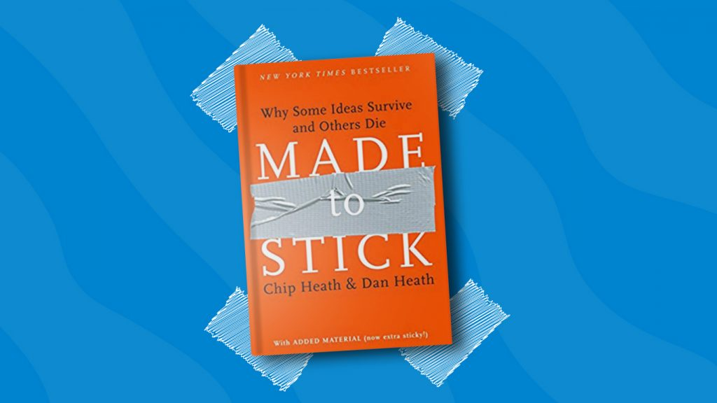 Made to Stick by Chip Heath & Dan Heath— 10 Books for Product Managers