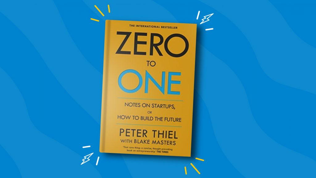 Zero to One by Peter Thiel— 10 Books for Product Managers