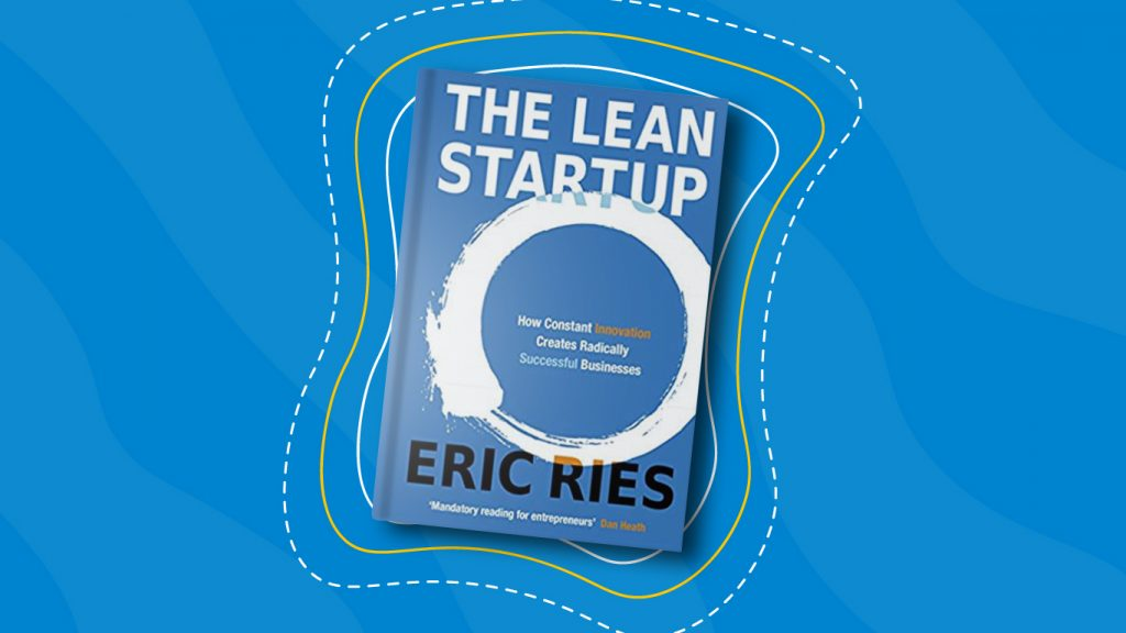 The Lean Startup by Eric Ries— 10 Books for Product Managers